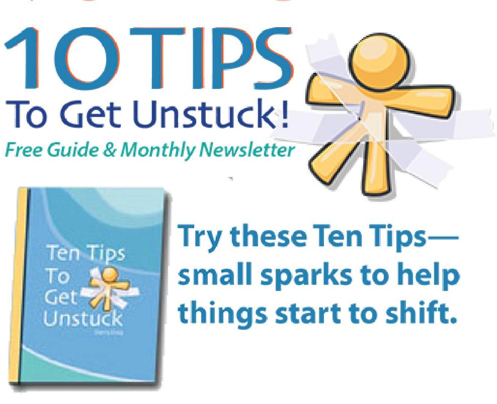 10 Tips to Get Unstuck